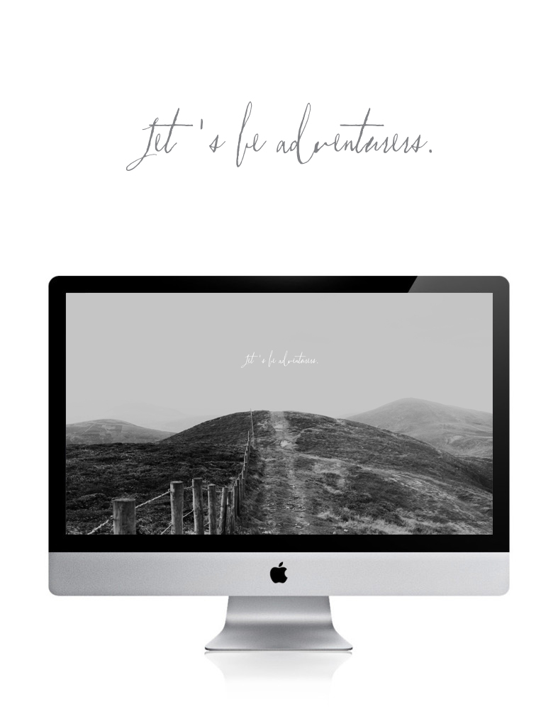 Let's Be Adventurers Desktop Wallpaper via Happy Hands Project