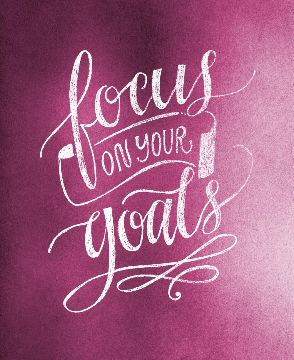 Focus On Your Goals | Lettering via Happy Hands Project
